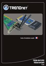 Problème Carte Réseau Wifi Dans Mode D Emploi Trendnet Tew 623pi Carte Réseau Oucarte Wifi