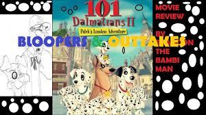 bloopers u0026 outtakes 101 dalmatians 2 patch u0027s london adventure
