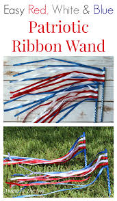 patriotic ribbon easy white and blue patriotic ribbon wand