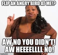 Sassy Black Woman Meme - sassy black woman meme generator imgflip