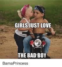 Overeating Meme - girls just love the bad boy bamaprincess bad boys meme on