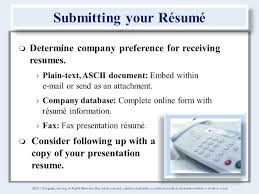 Chapter    Job Search Process and Documents        Cengage Learning     Determine company preference for receiving resumes     Plain text  ASCII document