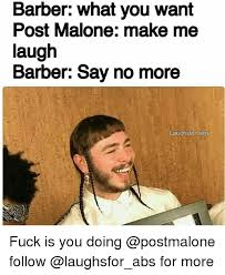 Meme Post - make me look like post malone post malone know your meme