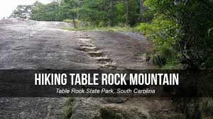 table rock mountain sc hiking table rock mountain at table rock state park sc youtube