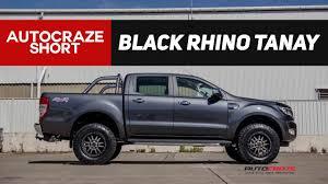 ford ranger road tyres ford ranger wheels black rhino tanay rims tyres autocraze