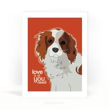 cavalier king charles spaniel valentines card is all you need