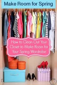 Clean Out Your Closet How To Clean Out Your Closet To Make Room For Your Spring Wardrobe