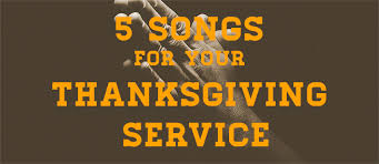 songs for thanksgiving worship together