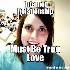 Create Internet Meme - internet relationship create your own meme