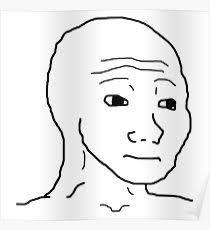 Sad Face Meme - sad face meme pósters redbubble