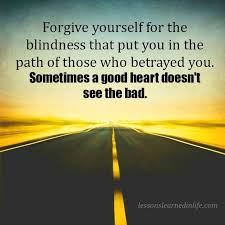 wedding quotes road quote forgive yourself for the blindness that put you in the path