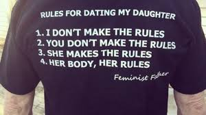 Dating My Daughter Meme - dad s t shirt outlines rules for daughter s dating abc news