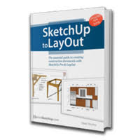 layout sketchup layout the sketchup essentials
