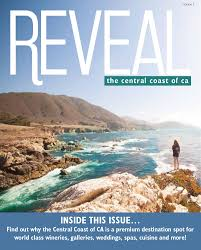 reveal the central coast of ca by simply clear marketing inc issuu