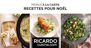 ricardo cuisine noel recettes pour noël menus à la carte ricardo