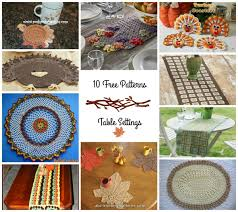 Fall Table Settings Fall Table Settings Crochet Pattern Up