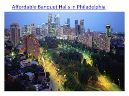 affordable banquet halls affordable banquet halls in philadelphia