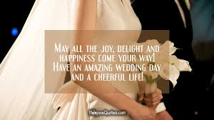 wedding wishes kahlil gibran may all the delight and happiness come your way an