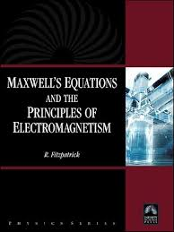maxwell u0027s equations and the principles of electromagnetism tqw