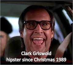 Clark Griswold Memes - clark griswold hipster makes me smile pinterest clark