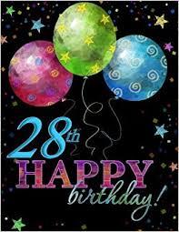 birthday balloons for men 28th happy birthday celebration album 28th birthday party