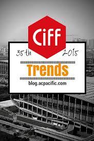 china international furniture fair 2015 trends ac pacific home