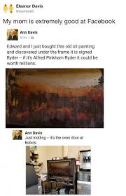 Oil Painting Meme - dopl3r com memes eleanor davis squinkyelo my mom is extremely