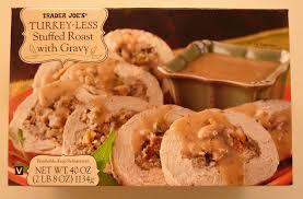 what s at trader joe s trader joe s turkey less stuffed
