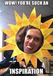 Good Morning Sunshine Meme - wow you re such an inspiration good morning sunshine meme