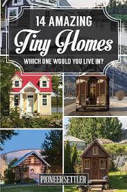14 amazing tiny homes tiny houses house and tiny living