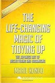 marie kondo summary the life changing magic of tidying up pdf the life changing magic of