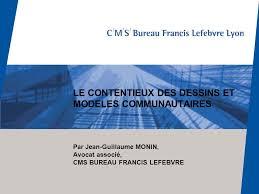 Le Contentieux Des Dessins Et Modeles Communautaires Par Jean Cms Bureau Francis Lefebvre Lyon