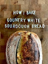 how i bake the country style sourdough bread in 6 stages