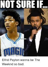 The Weeknd Hair Meme - not not sure if onbamemes elfrid payton wanna be the weeknd so bad