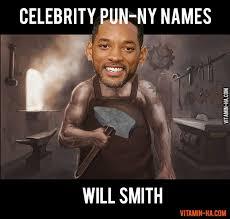 Internet Meme Names - celebrity name puns will smith