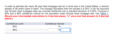 Mortgage Rate Estimate by In Order To Estimate The 30 Year Fixed Mortga Chegg Com