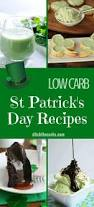 the best low carb st patrick u0027s day recipes ditch the carbs