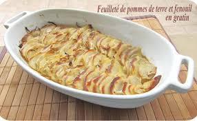 cuisiner du fenouil feuilleté de pommes de terre et fenouil en gratin cuisine et