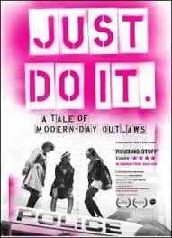 Just Do It: A Tale Of Modern-day Outlaws