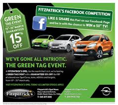 fitzpatricks opel green tag event fitzpatricks garages