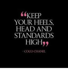 Coco Chanel Meme - keep your heels head and standards high coco chanel coco meme on me me