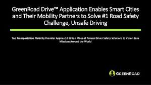 Challenge Unsafe Greenroad Drive Application Enables Smart Cities Greenroad