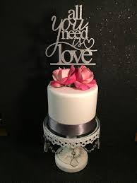 all you need is cake topper all you need is all you need is cake topper all you