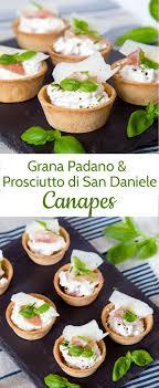 what does canape grana padano prosciutto di san daniele canapés