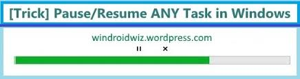 Pause Resume Trick Pause Resume Any Task In Windows U2013 Windroidwiz