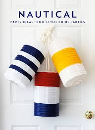Nautical Party Theme - 29 best nautical party inspiration images on pinterest nautical
