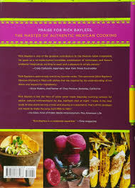 authentic mexican 20th anniversary ed regional cooking from the