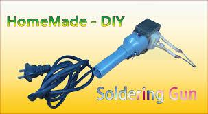 tutorial homemade diy how to make soldering gun from