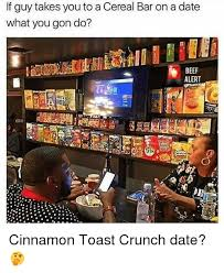 Trix Cereal Meme - if guy takes you to a cereal bar on a date what you gon do beef