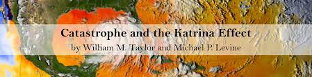 new directions catastrophe and the katrina effect the h net